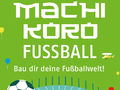 Alle Brettspiele-Spiel Machi Koro: Fußball spielen