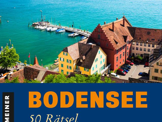 Bodensee: 50 Rätsel mit Ausflugstipps Bild 1