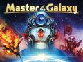 Vorschaubild zu Spiel Master of the Galaxy