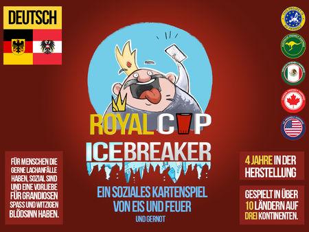 Royal Cup: Icebreaker