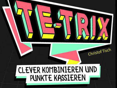 Te-Trix