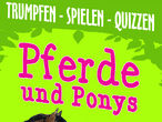 Vorschaubild zu Spiel Trumpfen - Spielen - Quizzen - Pferde und Ponys
