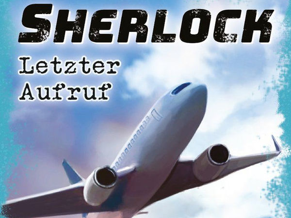 Bild zu Spiel des Jahres-Spiel Sherlock: Letzter Aufruf