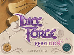 Dice Forge: Rebellion