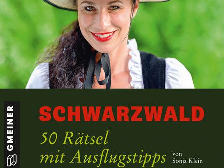Schwarzwald: 50 Rätsel und Ausflugstipps
