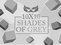 Denken-Spiel 10x10 Shades of Grey spielen