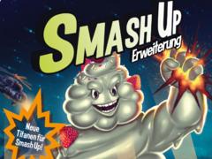 Smash Up: Titanen Flowpack