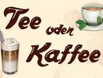 Vorschaubild zu Spiel Tee oder Kaffee