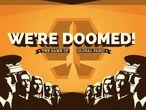 Vorschaubild zu Spiel We're Doomed!