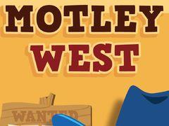 Motley West