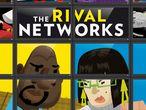 Vorschaubild zu Spiel The Rival Networks